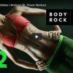 BodyRock HiitMax | Workout 58 – Power Workout